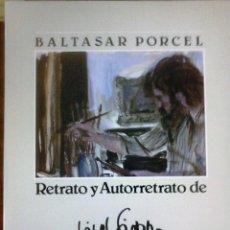 Libros de segunda mano: BALTASAR PORCEL - RETRATO Y AUTORRETRATO DE VIVES FIERRO. Lote 167667376