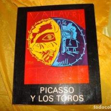 Libros de segunda mano: PICASSO Y LOS TOROS. AYUNTAMIENTO DE MALAGA, 1981. Lote 167859808