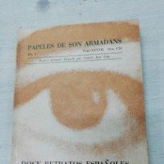 Libros de segunda mano: JOHN ULBRITCH, DOCE RETRATOS ESPAÑOLES, FIRMADO Y DEDICADO POR EL AUTOR. Lote 168231516