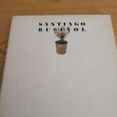 Libros de segunda mano: SANTIAGO RUSIÑOL 1861-1931 DEPARTAMENT DE CULTURA GENERALITAT DE CATALUNYA. Lote 168249730