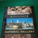 Libros de segunda mano: MUSEOS DEL MUNDO NATIONAL GALLERY. Lote 168283770