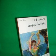 Libros de segunda mano: LA PINTURA IMPRESIONISMO, HAN PLATTE, ED. DAIMON. Lote 168742636