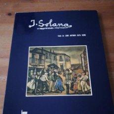 Libros de segunda mano: J. SOLANA. JUAN ANTONIO GAYA NUÑO. . Lote 168780844