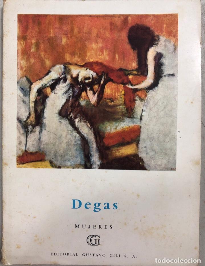 DEGAS. MUJERES ARREGLANDOSE, LAVANDERAS, MODISTAS. MAURICE SERULLAZ.ED. GUSTAVO GIL.BARCELONA, 1958. (Libros de Segunda Mano - Bellas artes, ocio y coleccionismo - Pintura)