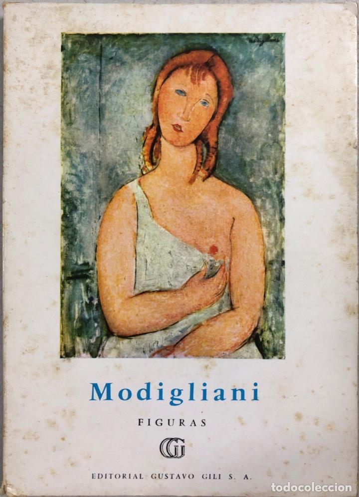 MODIGLIANI. FIGURAS. EDITORIAL GUSTAVO GILI. BARCELONA, 1958. (Libros de Segunda Mano - Bellas artes, ocio y coleccionismo - Pintura)