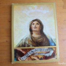Libros de segunda mano: REGINA MARTIRUM GOYA. Lote 169000372