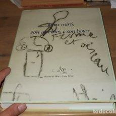 Libros de segunda mano: JOAN MIRÓ , SON ABRINES I SON BOTER .OLIS , DIBUIXOS I GRAFFITTI. PALAU SOLLERIC. 1ª EDICIÓ 1987.. Lote 169732596