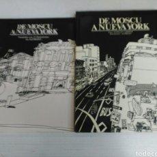 Libros de segunda mano: 12 LÁMINAS + LIBRO DE MOSCÚ A NUEVA YORK. Lote 170130153