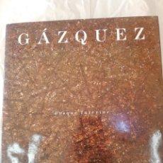 Libros de segunda mano: GAZQUEZ BOSQUE INTERIOR. PINTURAS. DIOUTACION DE ALICANTE. Lote 170177064