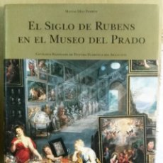 Libros de segunda mano: MATÍAS DÍAZ PADRÓN, EL SIGLO DE RUBENS EN EL MUSEO DEL PRADO, TOMO I, MADRID, 1995. Lote 170346336
