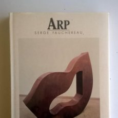 Libros de segunda mano: ARP:LES GRANDS MAITRES DE L´ART CONTEMPORAIN,DE S. FAUCHEREAU - ÉDITIONS ALBIN MICHEL - AÑO 1988 . Lote 170368824