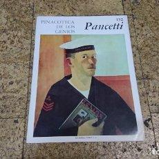 Libros de segunda mano: PINACOTECA DE LOS GENIOS, PANCETTI. Lote 170370660