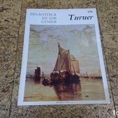 Libros de segunda mano: PINACOTECA DE LOS GENIOS, TURNER. Lote 170372072