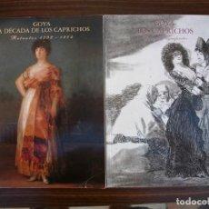 Libros de segunda mano: GOYA LA DÉCADA DE LOS CAPRICHOS (2 TOMOS): DÍBUJOS Y AGUAFUERTES, RETRATOS 1792 - 1804. Lote 170415292