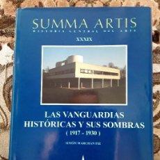 Libros de segunda mano: SUMMA ARTIS XXXIX. LAS VANGUARDIAS HISTORICAS Y SUS SOMBRAS. EXCELENTE. SIMÓN MARCHAN. 1917-1930. Lote 170446880