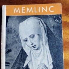Libros de segunda mano: COLLECTION DES MAITRES. MEMLINC. EN FRANCÉS.. Lote 170555628