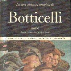 Libros de segunda mano: LA OBRA PICTORICA COMPLETA BOTTICELLI. Nº 15. A-ART-3225. Lote 171358277