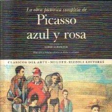 Libros de segunda mano: LA OBRA PICTORICA COMPLETA PICASSO AZUL Y ROSA. Nº 11. A-ART-3228. Lote 171358844