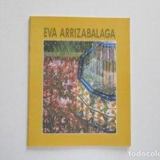 Libros de segunda mano: EVA ARRIZABALAGA, ITINERANCIAS IBERCAJA, 1993. Lote 171360373