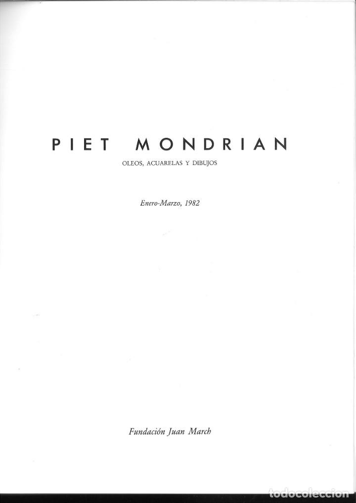 Libros de segunda mano: PIET MONDRIAN. OLEOS, ACUARELAS Y DIBUJOS. FUNDACIÓN JUAN MARCH - Foto 2 - 171445968