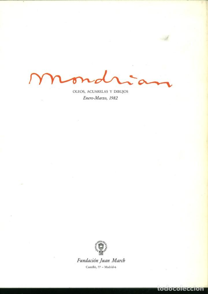Libros de segunda mano: PIET MONDRIAN. OLEOS, ACUARELAS Y DIBUJOS. FUNDACIÓN JUAN MARCH - Foto 3 - 171445968