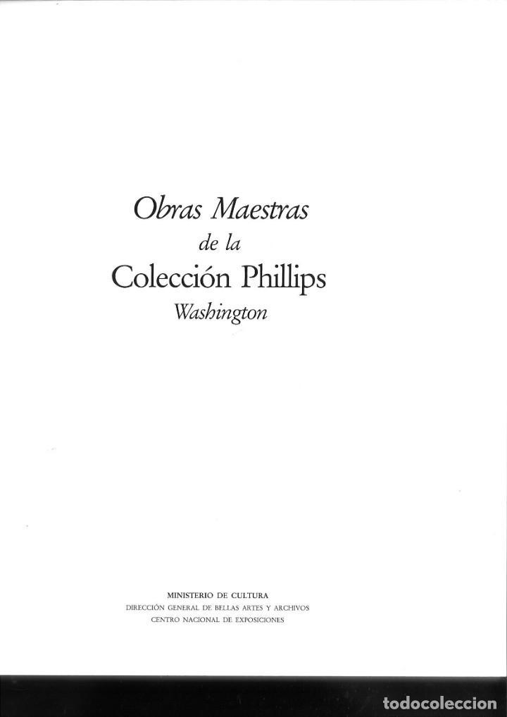 Libros de segunda mano: OBRAS MAESTRAS DE LA COLECCIÓN PHILLIPS. WASHINGTON. MINISTERIO DE CULTURA - Foto 2 - 171447688