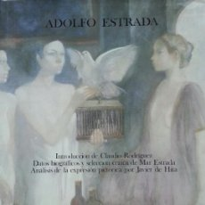 Libros de segunda mano: ADOLFO ESTRADA. COLECCIÓN LORETO. MADRID 1984. FOTOS B/N Y COLOR.. Lote 171628842