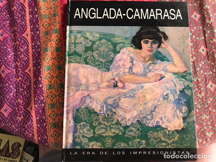 ANGLADA CAMARASA 1.871-1.955. LA ERA DE LOS IMPRESIONISTAS (Libros de Segunda Mano - Bellas artes, ocio y coleccionismo - Pintura)