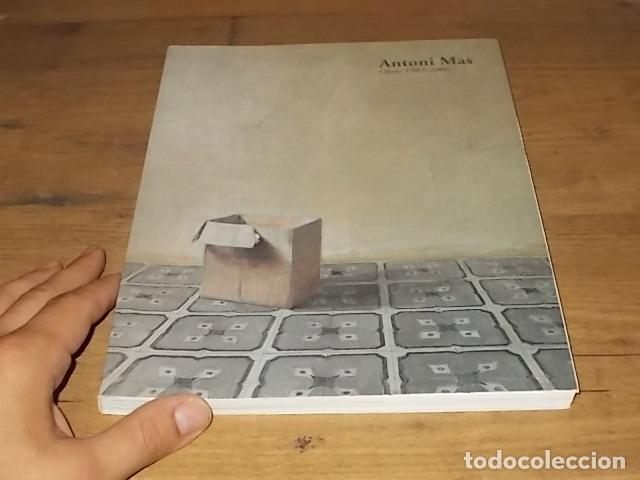 Libros de segunda mano: ANTONI MAS. OBRES 1983 - 2006 . CASAL SOLLERIC. AJUNTAMENT DE PALMA. 2006. MALLORCA . - Foto 2 - 171976787