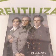 Libros de segunda mano: EL SIGLO XIX EN EL PRADO.MUSEO NACIONAL DEL PRADO.2007.. Lote 171997028