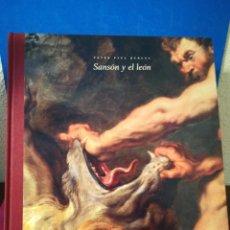 Libros de segunda mano: SANSÓN Y EL LEÓN DE PETER PAUL RUBENS - MATÍAS DÍAZ PADRÓN - ESPACIO ARTE, 2004. Lote 172335668