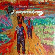 Libros de segunda mano: SANVISENS / BALTASAR PORCEL. BARCELONA : AMBIT SERVICIOS EDITORIALES, 1985. (TESTIMONIOS DE ARTE). . Lote 172383868