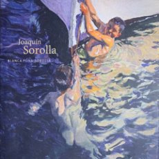 Libros de segunda mano: BLANCA PONS-SOROLLA. JOAQUÍN SOROLLA. BARCELONA, 2005.. Lote 172913629