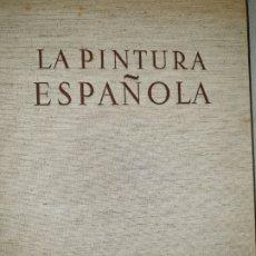 Libros de segunda mano: LA PINTURA ESPAÑOLA. CARROGGIO S.A:EDICIONES. ENERO DE 1964. Lote 172928938