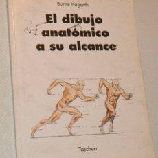 Libros de segunda mano: BURNE HOGARTH - EL DIBUJO ANATÓMICO A SU ALCANCE - TASCHEN. Lote 173005908