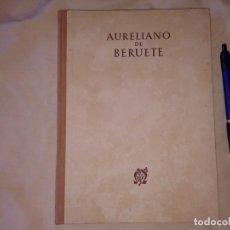 Libros de segunda mano: AURELIANO DE BERUETE, 1950. Lote 173013560