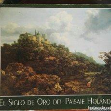 Libros de segunda mano: EL SIGLO DE ORO DEL PAISAJE HOLANDÉS. Lote 173031135