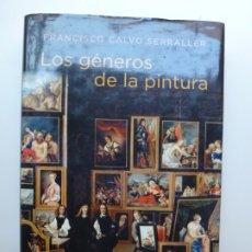 Libros de segunda mano: LOS GÉNEROS DE LA PINTURA. FRANCISCO CALVO. Lote 173115914