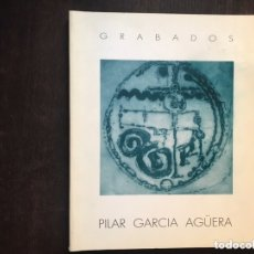 Libros de segunda mano: GRABADOS. PILAR S. AGÜERA. Lote 173431673