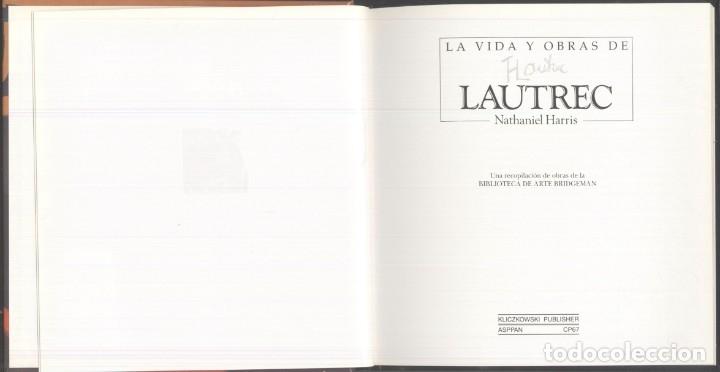 Libros de segunda mano: LA VIDA Y OBRAS DE LAUTREC.- Nathaniel Harris - 1997 - Foto 2 - 173567119