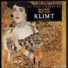 Libros de segunda mano: LA VIDA Y OBRA DE KLIMT - NATHANIEL HARRIS . 1997. Lote 173567673