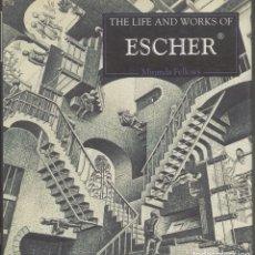 Libros de segunda mano: THE LIFE AND WORKS OF ESCHER .- MIRANDA FELLOWS . 1995. Lote 173568688