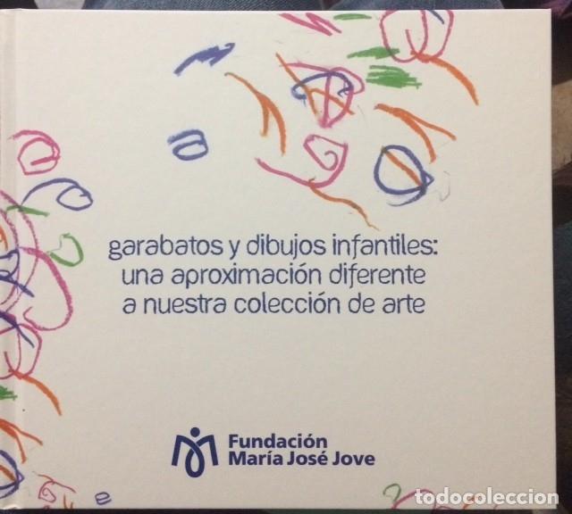 GARABATOS Y DIBUJOS INFANTILES: UNA APROXIMACIÓN DIFERENTE A NUESTRA COLECCIÓN DE ARTE. (Libros de Segunda Mano - Bellas artes, ocio y coleccionismo - Pintura)