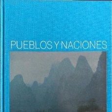 Libros de segunda mano: PUEBLOS Y NACIONES: CHINA.. Lote 173706955