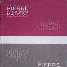 Libros de segunda mano: LA COLECCIÓN PIERRE & MARIA-GAETANA MATISSE EN THE METROPOLITAN MUSEUM OF ART, NUEVA YORK. THE PIERR. Lote 173725423