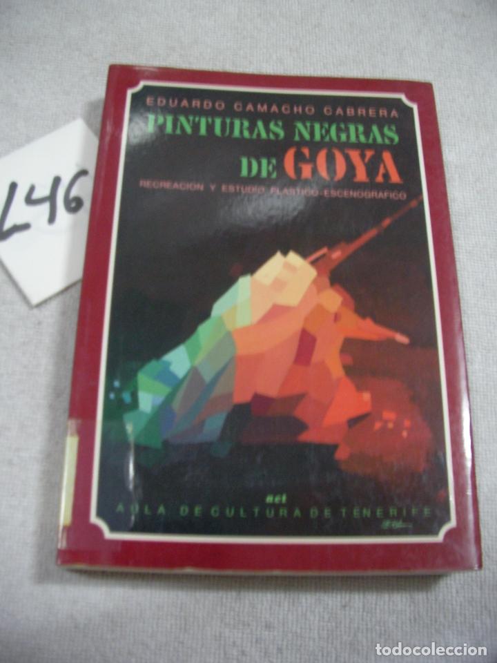 PINTURAS NEGRAS DE GOYA (Libros de Segunda Mano - Bellas artes, ocio y coleccionismo - Pintura)