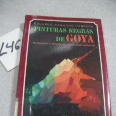Libros de segunda mano: PINTURAS NEGRAS DE GOYA. Lote 173993728