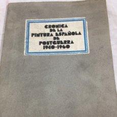 Libri di seconda mano: CRÓNICA DE LA PINTURA ESPAÑOLA DE LA POSGUERRA 1940-1960 GALERÍA MULTITUD. Lote 174084329