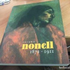 Libros de segunda mano: ISIDRE MONELL 1872 - 1911 (MNAC) EN CATALAN (LB37). Lote 174089977