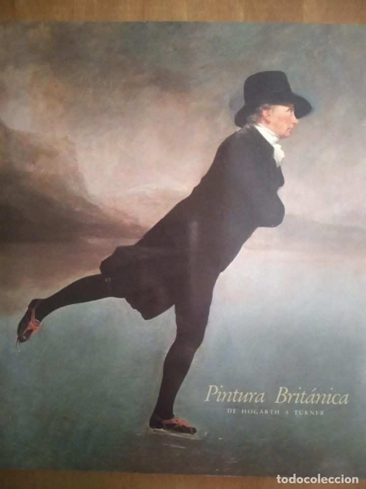 PINTURA BRITÁNICA DE HOGARTH A TURNER (Libros de Segunda Mano - Bellas artes, ocio y coleccionismo - Pintura)